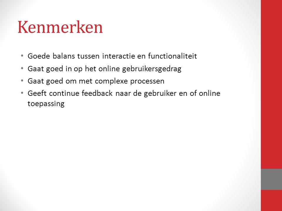 Kenmerken Goede balans tussen interactie en functionaliteit