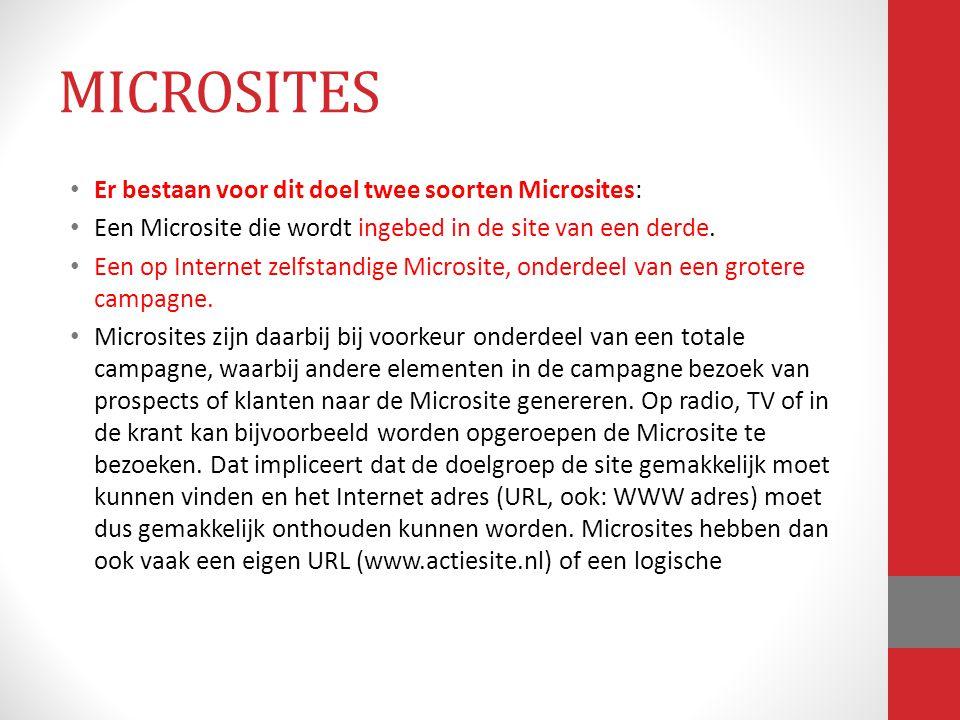 MICROSITES Er bestaan voor dit doel twee soorten Microsites: