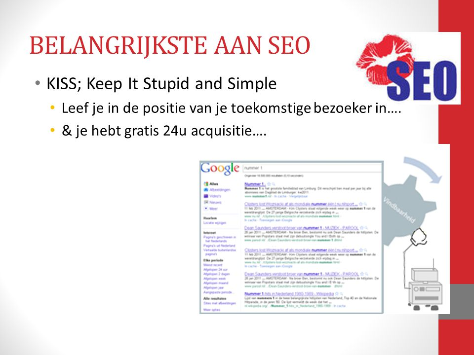 BELANGRIJKSTE AAN SEO KISS; Keep It Stupid and Simple