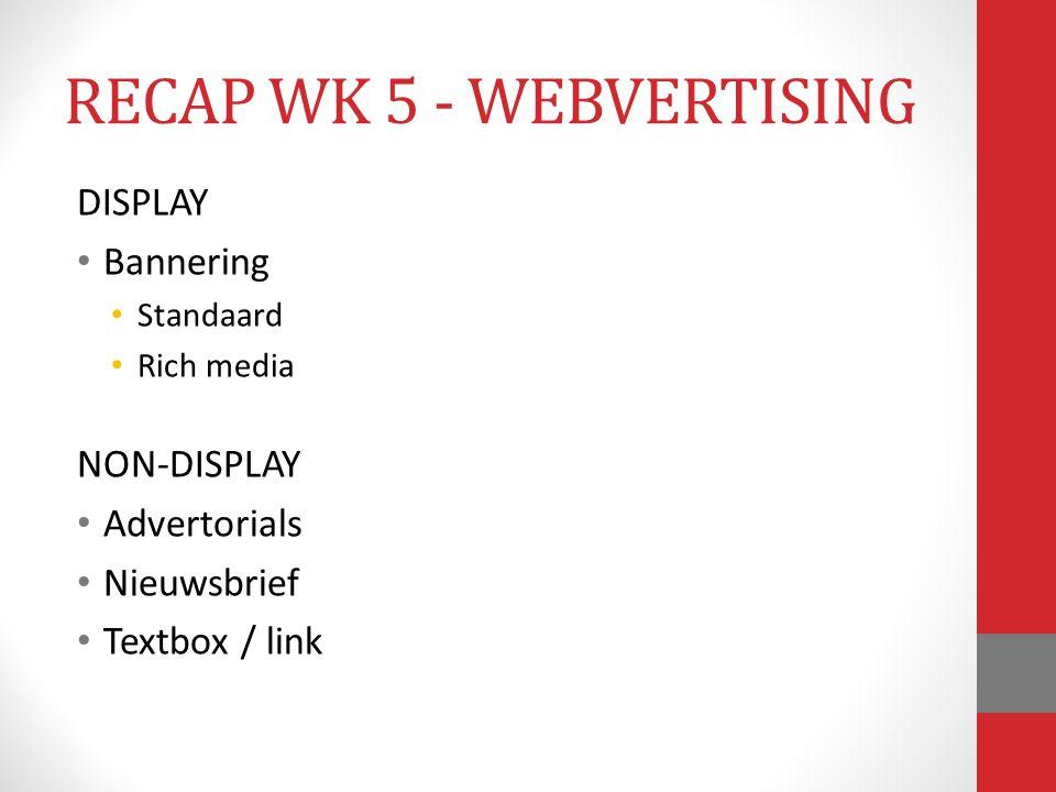 RECAP WK 5 - WEBVERTISING
