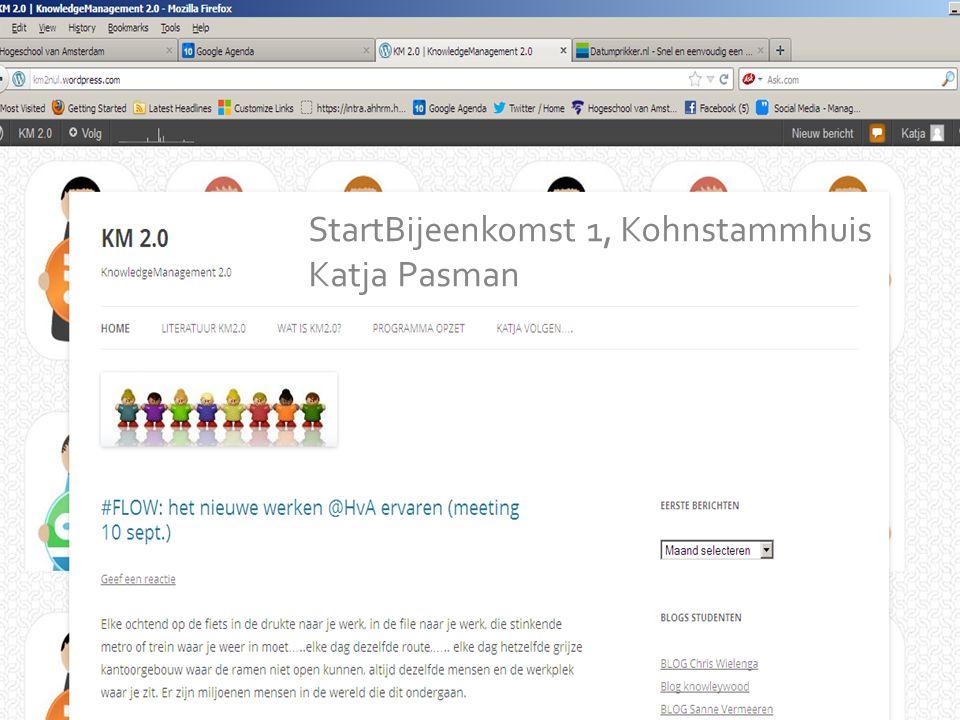 KM is going SOCIAL StartBijeenkomst 1, Kohnstammhuis Katja Pasman