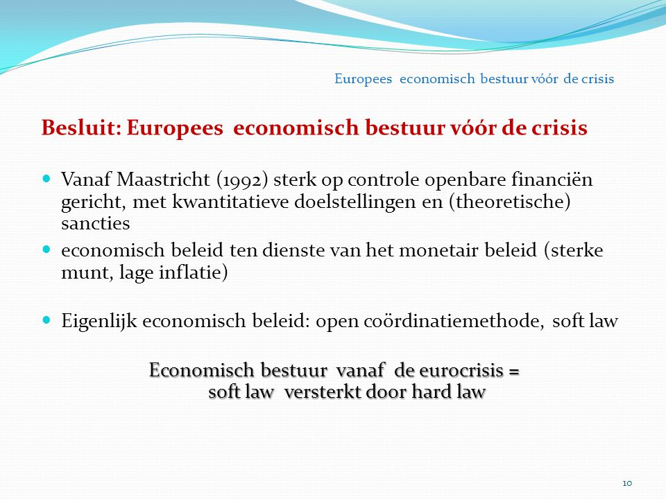 Besluit: Europees economisch bestuur vóór de crisis