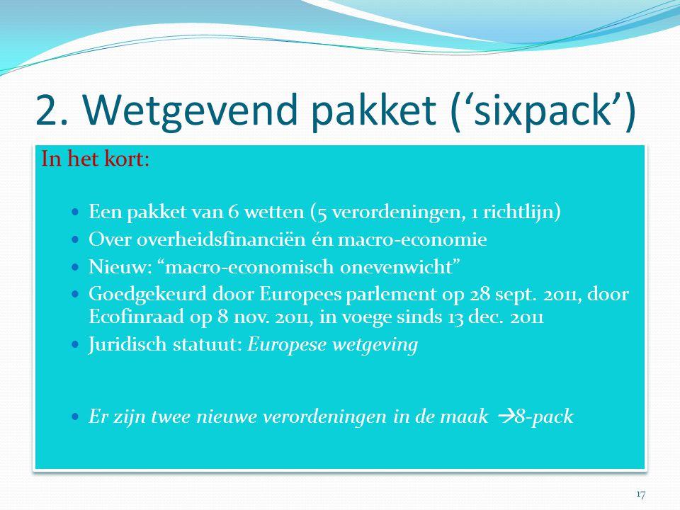 2. Wetgevend pakket ('sixpack')