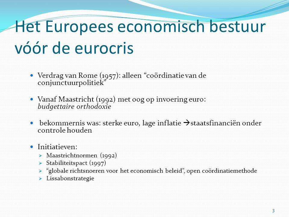 Het Europees economisch bestuur vóór de eurocris