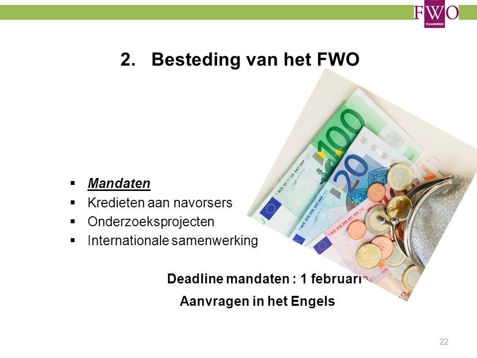 Deadline mandaten : 1 februari Aanvragen in het Engels