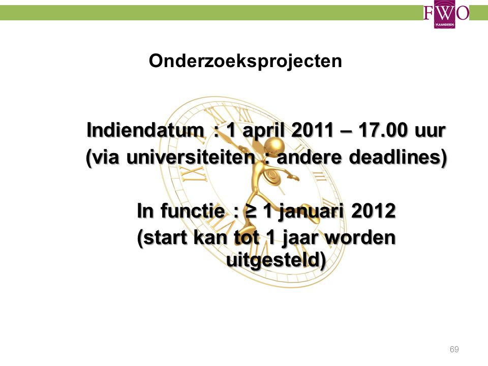 Indiendatum : 1 april 2011 – 17.00 uur