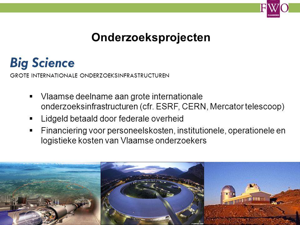 Big Science GROTE INTERNATIONALE ONDERZOEKSINFRASTRUCTUREN