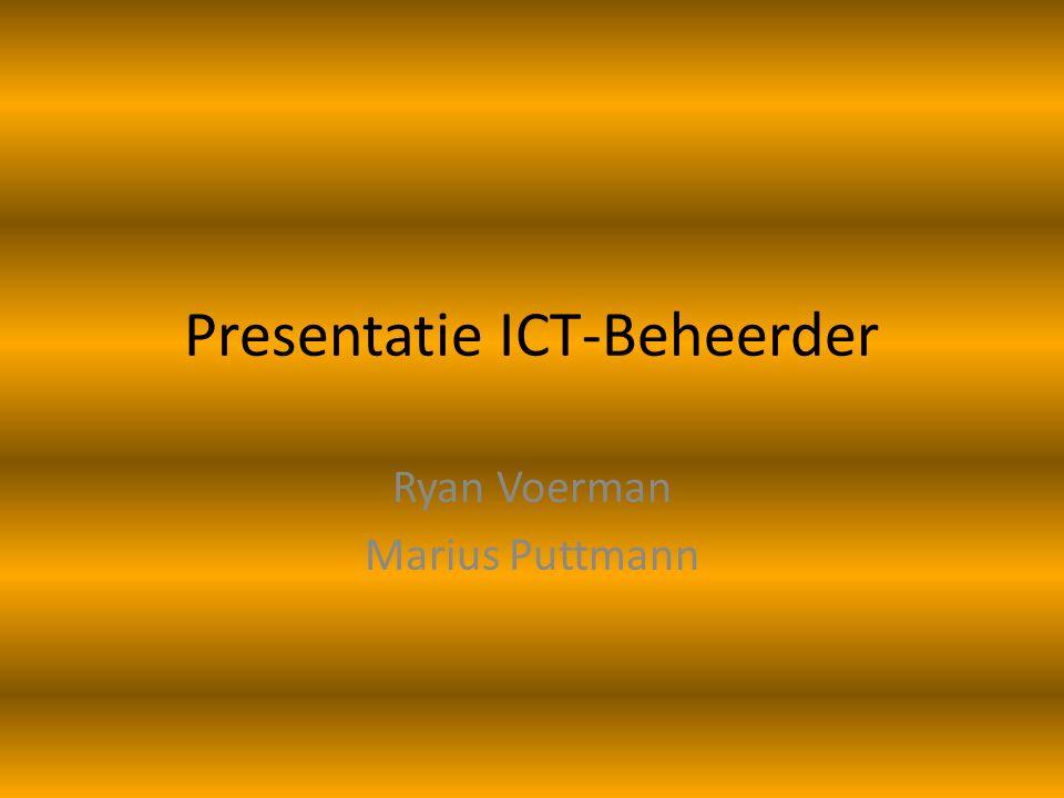 Presentatie ICT-Beheerder
