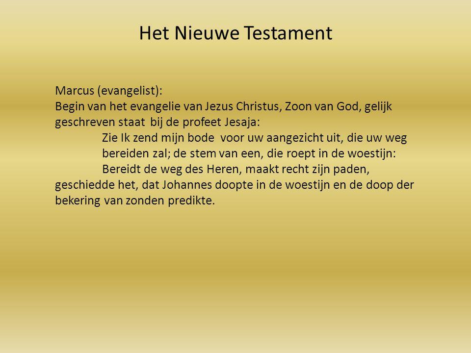Het Nieuwe Testament Marcus (evangelist):