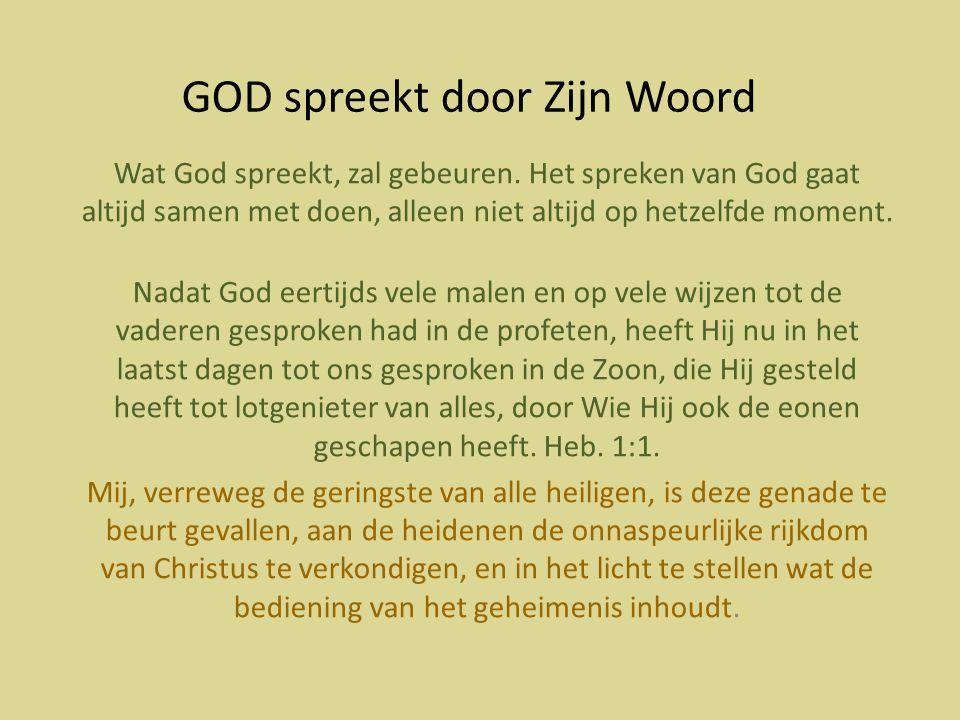 GOD spreekt door Zijn Woord