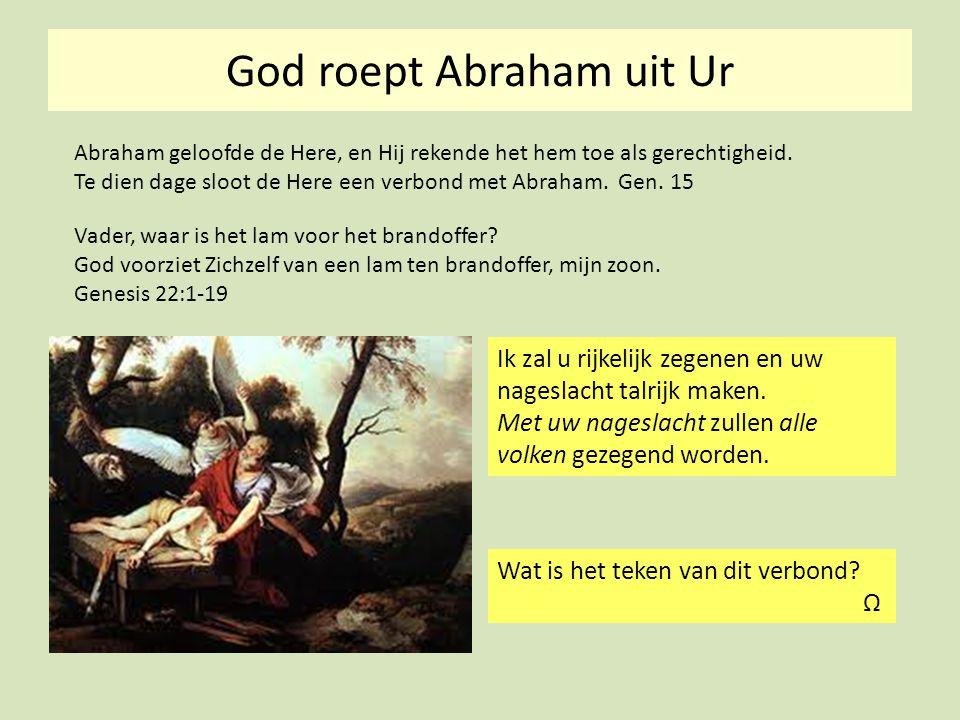 God roept Abraham uit Ur