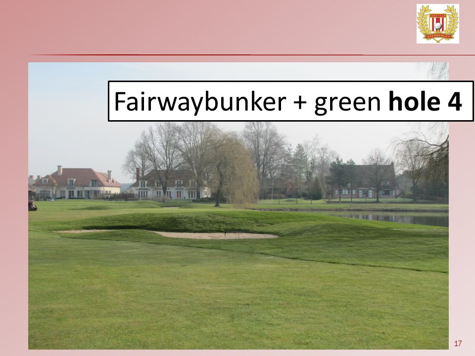 Fairwaybunker + green hole 4