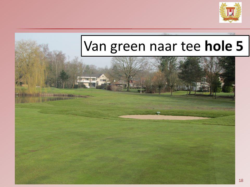 Van green naar tee hole 5