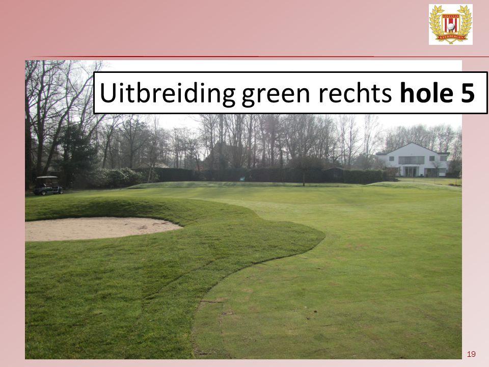 Uitbreiding green rechts hole 5