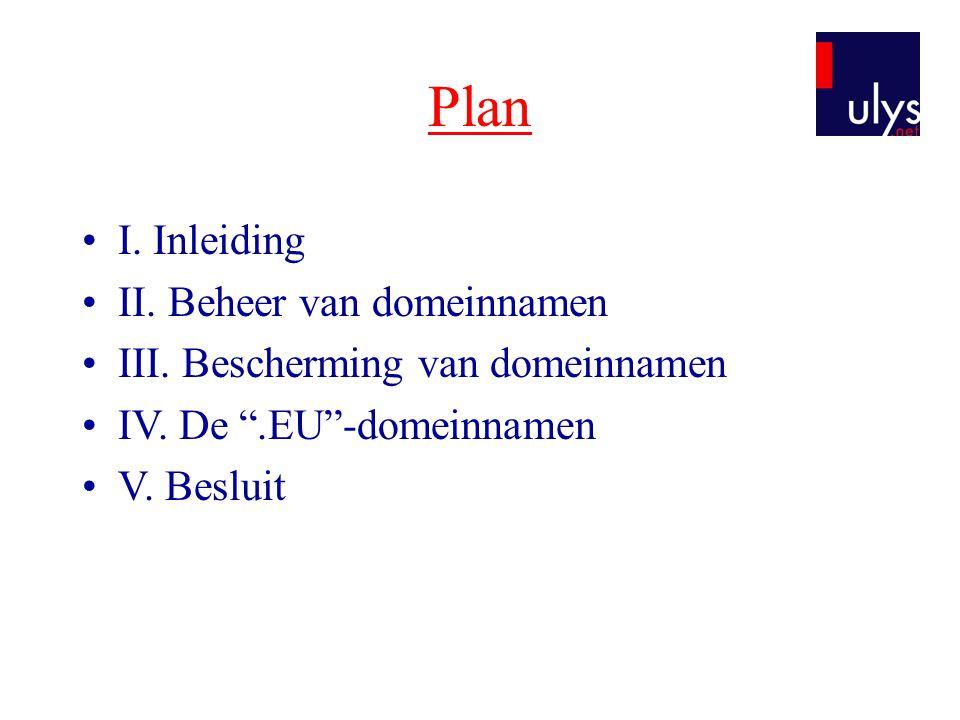 Plan I. Inleiding II. Beheer van domeinnamen