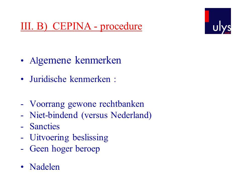 III. B) CEPINA - procedure