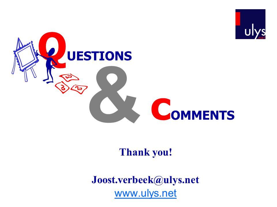 Thank you! Joost.verbeek@ulys.net www.ulys.net