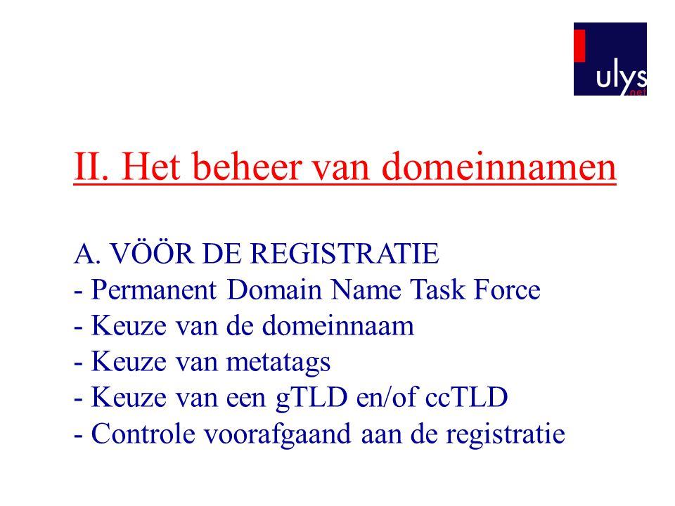 II. Het beheer van domeinnamen A
