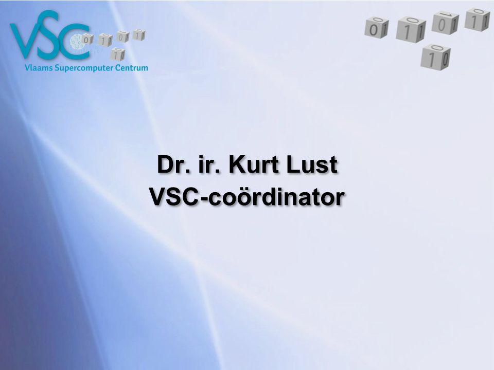 Dr. ir. Kurt Lust VSC-coördinator