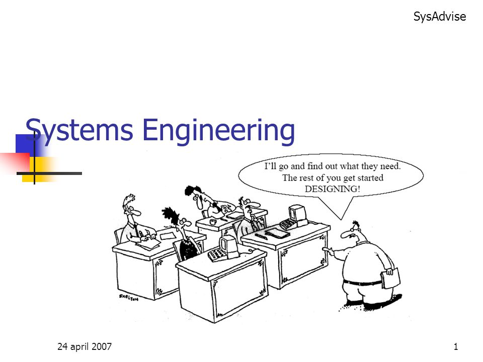 Systems Engineering 24 april 2007