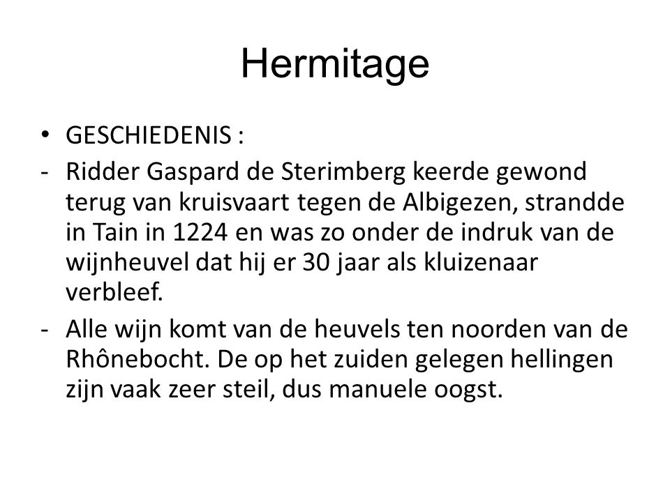 Hermitage GESCHIEDENIS :