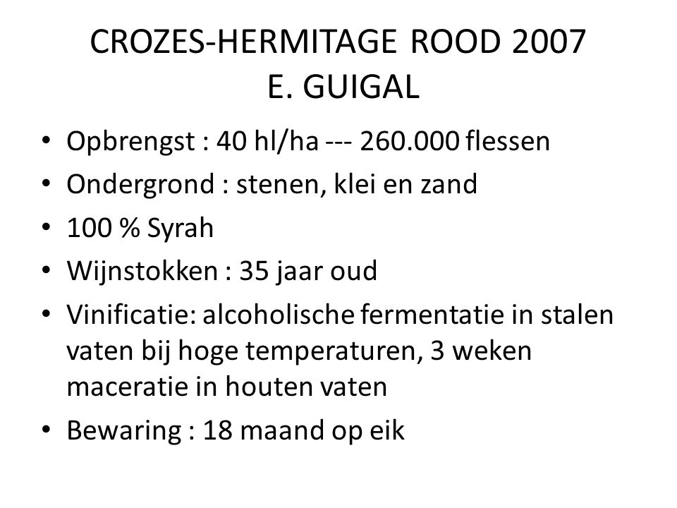 CROZES-HERMITAGE ROOD 2007 E. GUIGAL