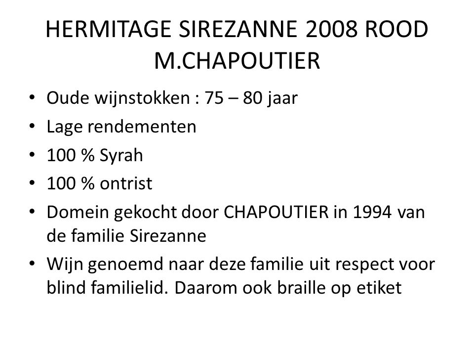 HERMITAGE SIREZANNE 2008 ROOD M.CHAPOUTIER