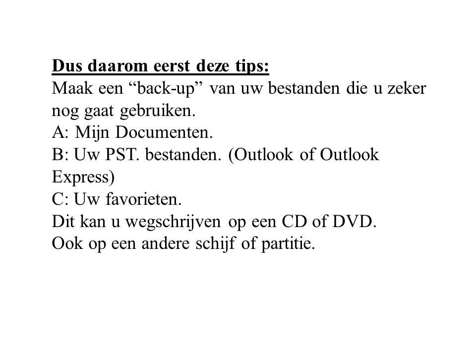 Dus daarom eerst deze tips:
