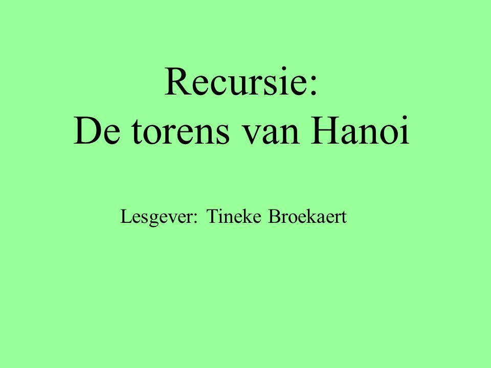 Recursie: De torens van Hanoi