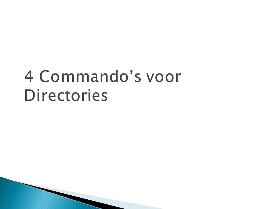 4 Commando's voor Directories