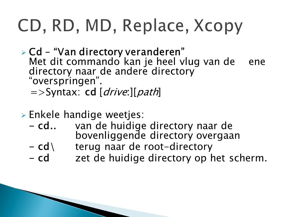CD, RD, MD, Replace, Xcopy