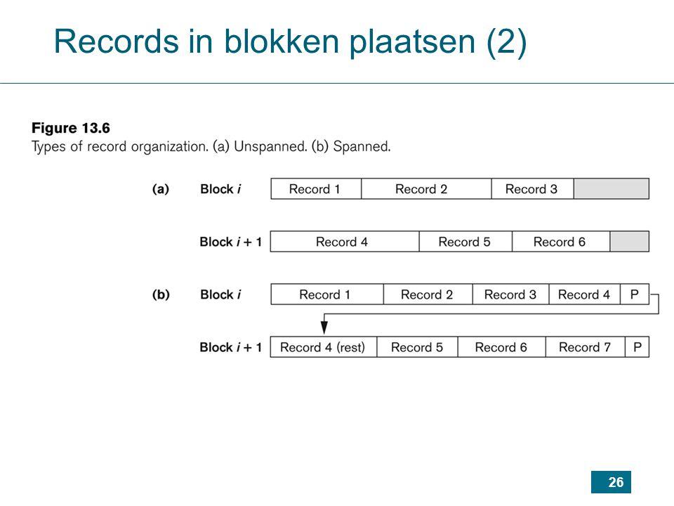 Records in blokken plaatsen (2)
