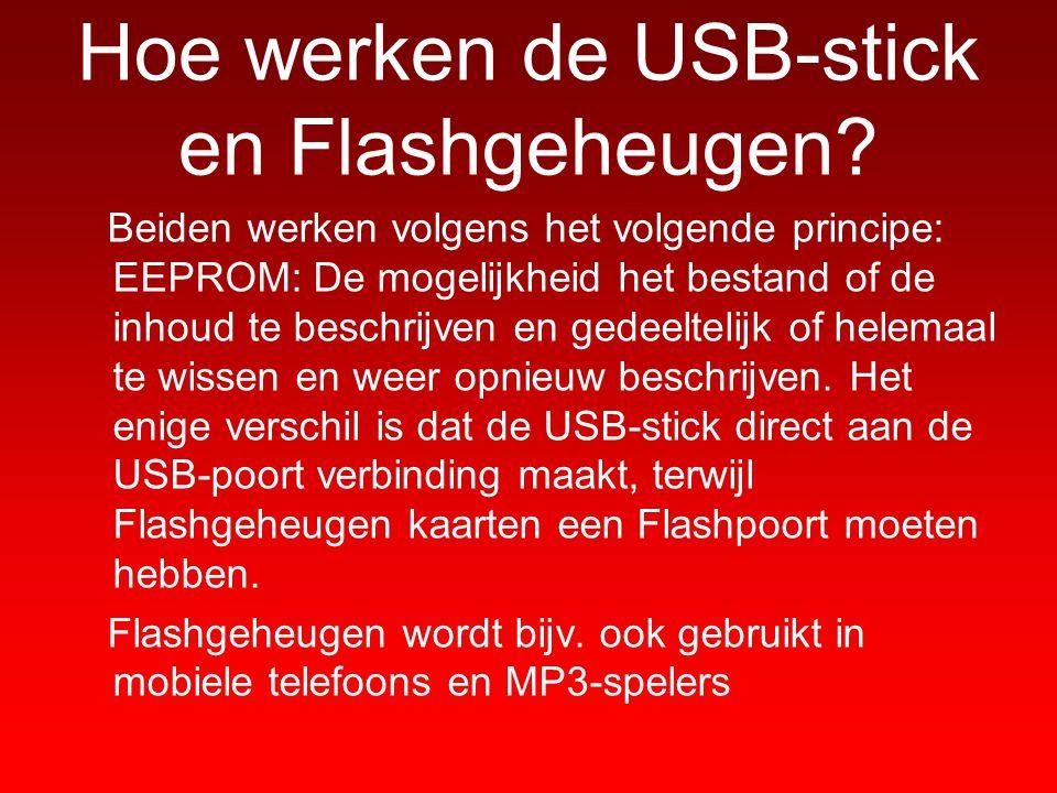 Hoe werken de USB-stick en Flashgeheugen