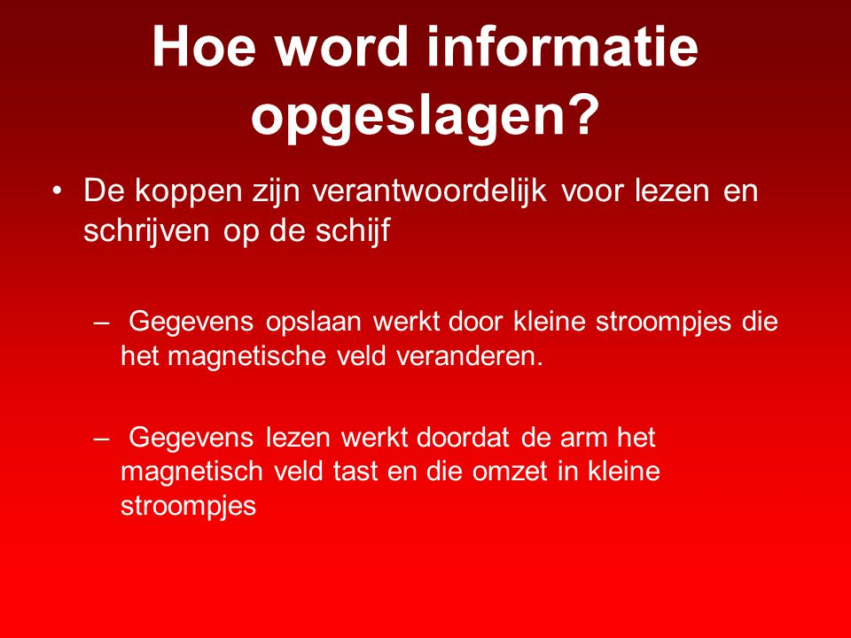 Hoe word informatie opgeslagen