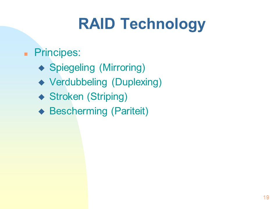 RAID Technology Principes: Spiegeling (Mirroring)