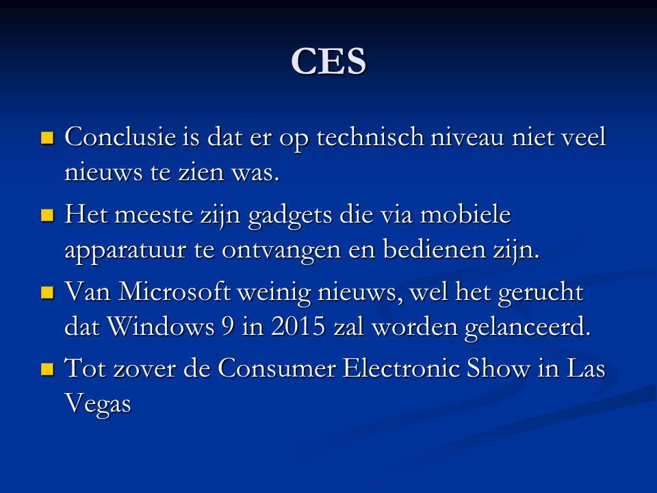 CES Conclusie is dat er op technisch niveau niet veel nieuws te zien was.