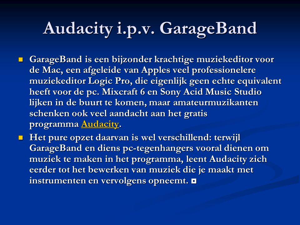 Audacity i.p.v. GarageBand