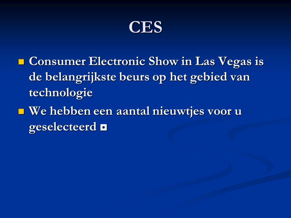 CES Consumer Electronic Show in Las Vegas is de belangrijkste beurs op het gebied van technologie.