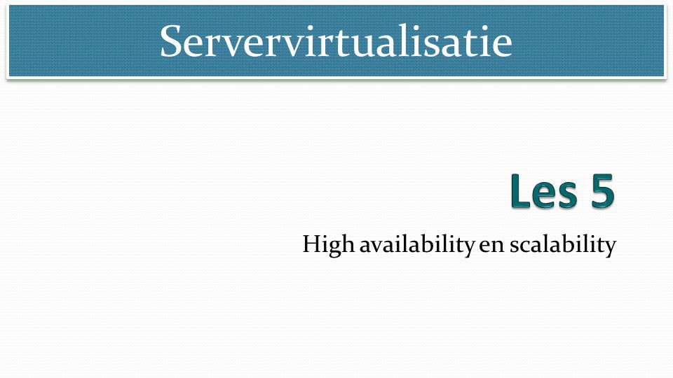 High availability en scalability
