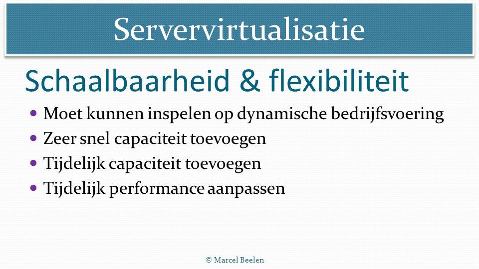 Schaalbaarheid & flexibiliteit