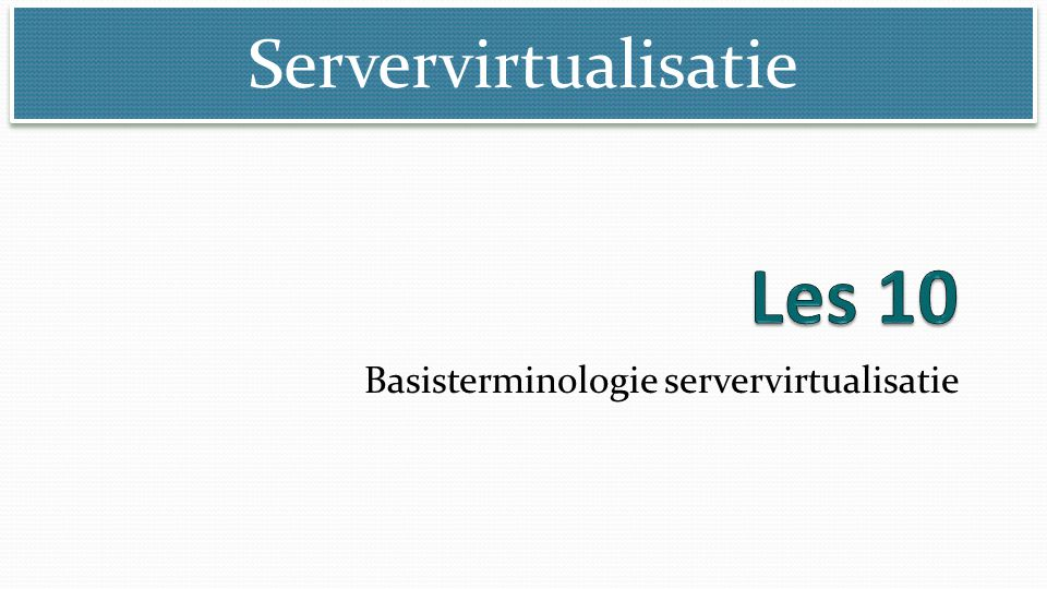 Basisterminologie servervirtualisatie
