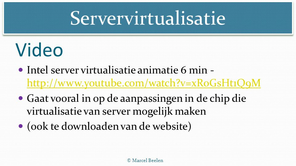 Video Intel server virtualisatie animatie 6 min -   v=xR0GsHt1Q9M.