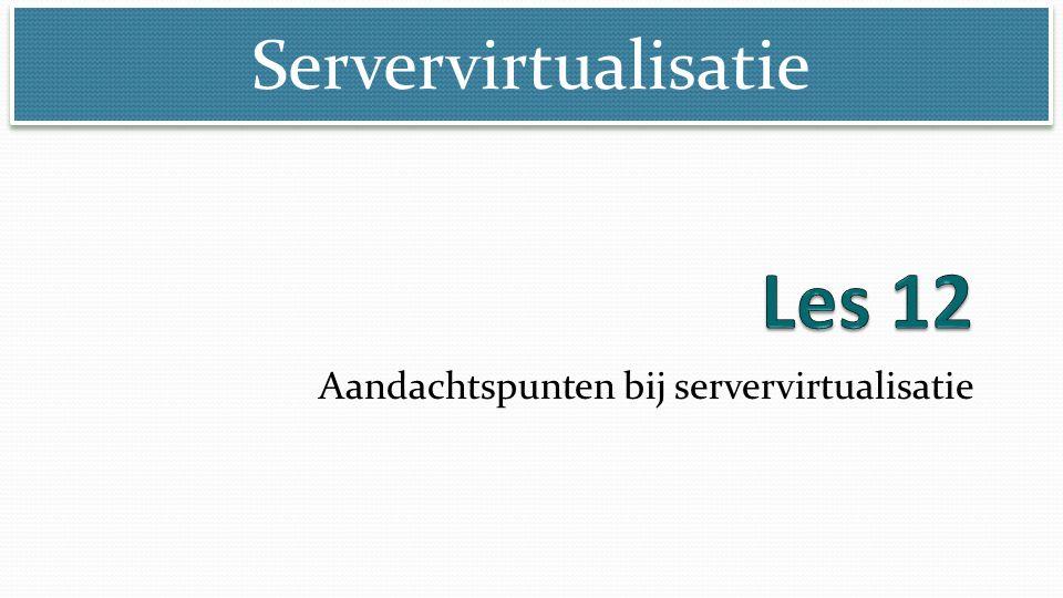 Aandachtspunten bij servervirtualisatie