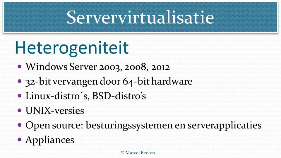 Heterogeniteit Windows Server 2003, 2008, 2012