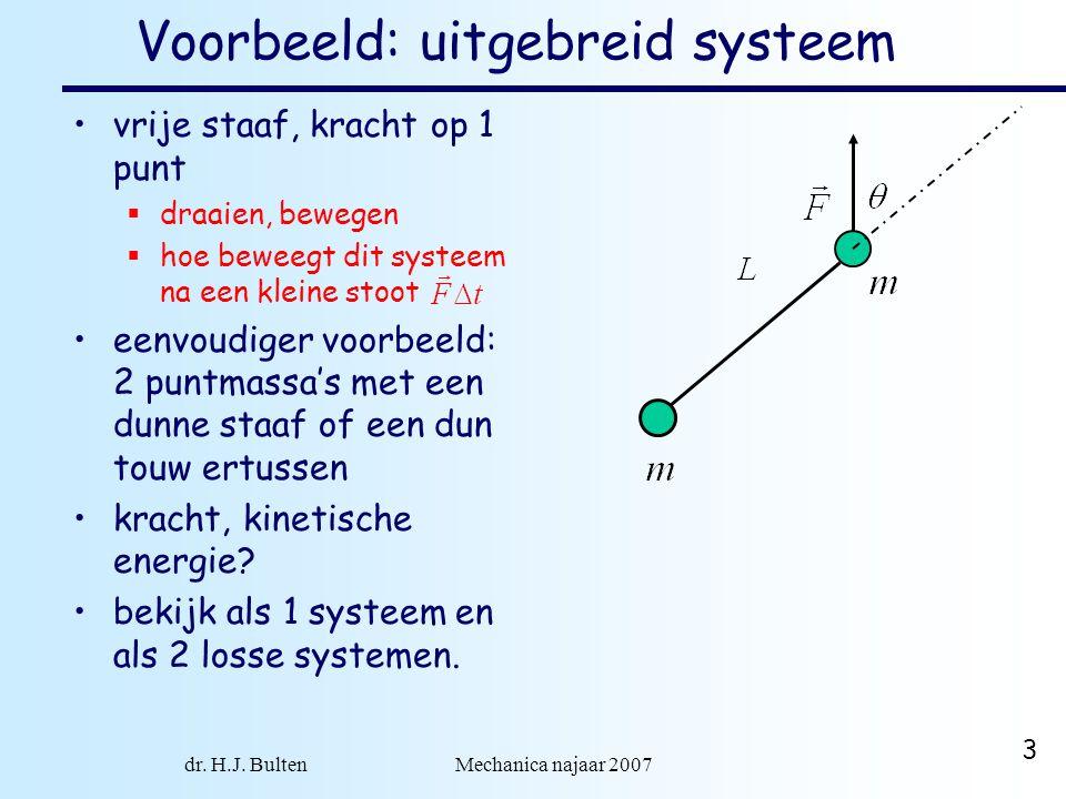 Voorbeeld: uitgebreid systeem