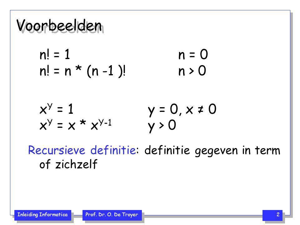 Voorbeelden n! = 1 n = 0 n! = n * (n -1 )! n > 0
