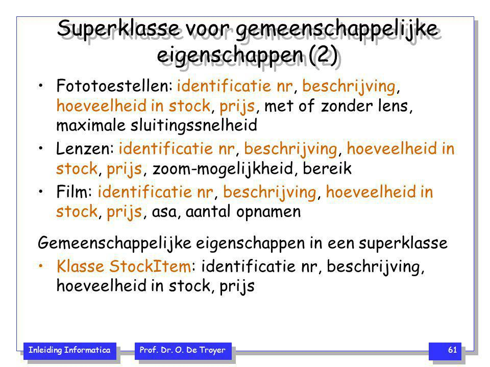 Superklasse voor gemeenschappelijke eigenschappen (2)