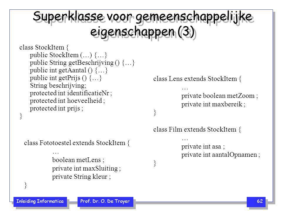 Superklasse voor gemeenschappelijke eigenschappen (3)