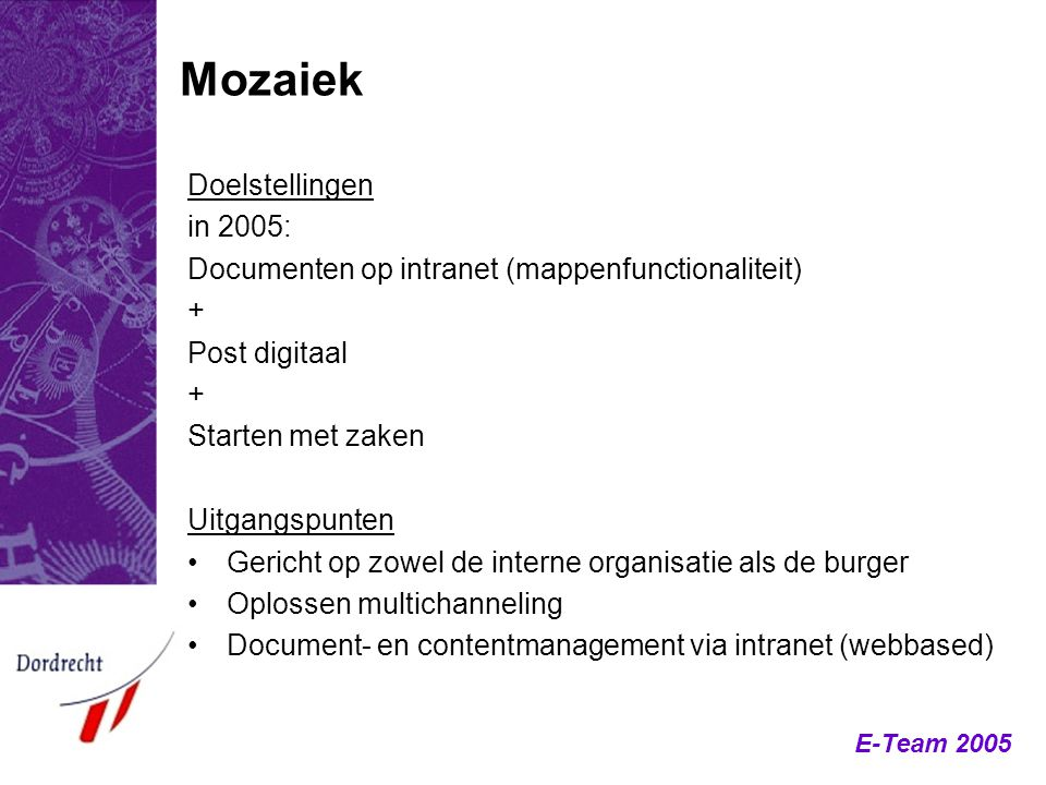 Mozaiek Doelstellingen in 2005: