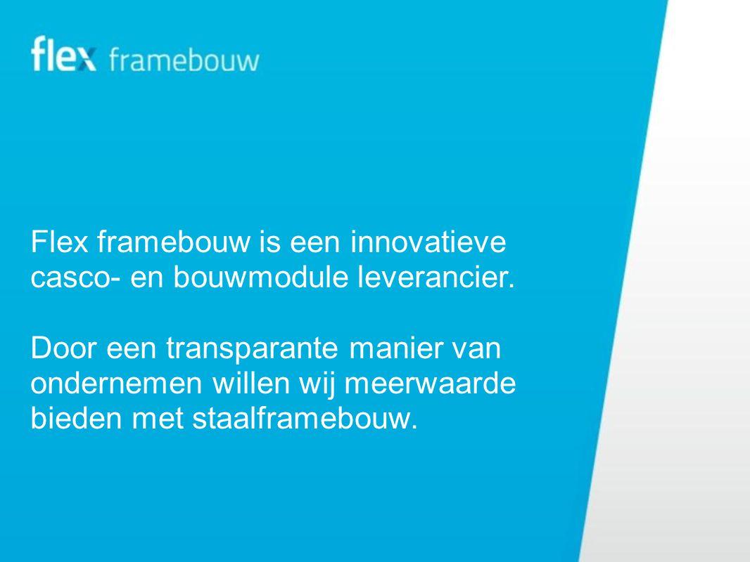 Flex framebouw is een innovatieve casco- en bouwmodule leverancier.